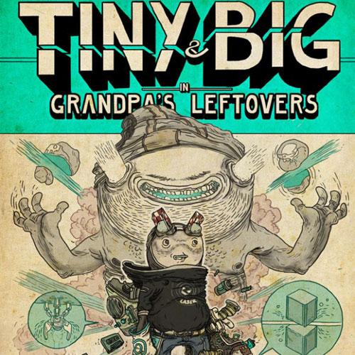 Tiny & Big in Grandpa's Leftovers