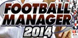 FIFA Manager 14 cd key best prices