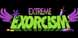 Extreme Exorcism cd key best prices