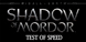 Middle-earth Shadow of Mordor Test of Speed