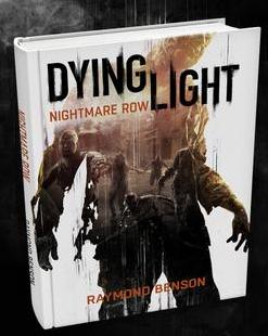 Techland Roman Ankündigung zu Dying Light: Nightmare Row