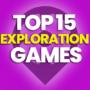 15 der besten Erkundungsspiele und Preisvergleiche