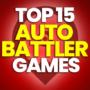 15 der besten Auto Battler / Auto Chess Spiele und Preise vergleichen