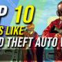 Top 10 Spiel wie GTA 5