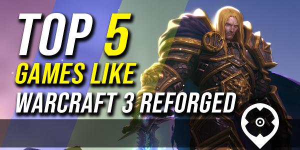 5 Beste Spiele wie Warcraft 3: Reforged