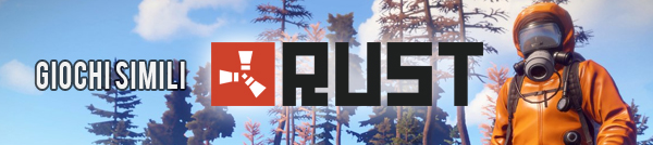 Games similar to Rust
