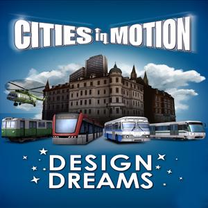 Cities in Motion Design Dreams Key kaufen - Preisvergleich