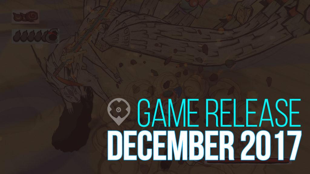 Hier sind die neuen Spiele Release im Dezember 2017!