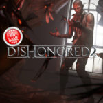 Dishonored 2 Critic Reviews: Was Gaming-Kritiker dazu sagen
