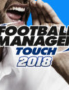 Football Manager Touch 2018 startet am selben Tag wie die PC Edition