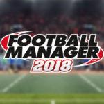 Neues Football Manager 2018 Scouting System erklärt
