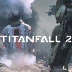 Titanfall wird vor Ende 2016 released!