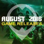 August 2016 Spiele Release: