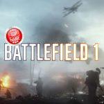 Battlefield 1 Beta kommt bald! Wähle Deine bevorzugte Plattform