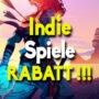 Beste rabatt für die top indie Spiele (PC, PS4, Xbox One)
