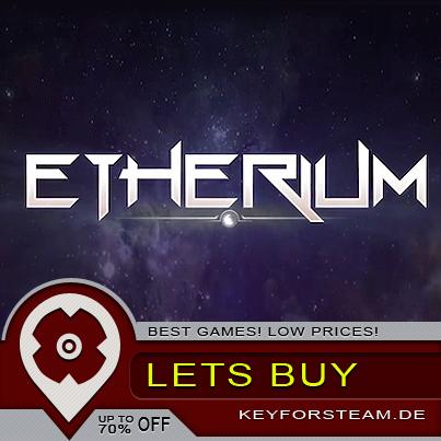 ETHERIUM| Den besten Preis finden, CD Key kaufen und auf Steam aktivieren, aber wie?