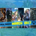 März 2017 Spiele Release: Neue Spiele, die du auf jeden Fall spielen musst!