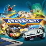 Micro Machines World Series kommt am 23. Juni 2017!