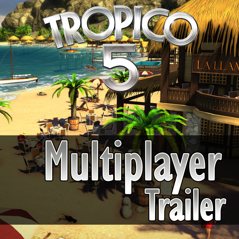 Tropico 5 Multiplayer Trailer