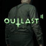 Genieße das 10 minütige schreckliche Outlast 2 Gameplay