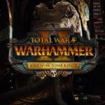 Total War Warhammer 2 Rise of the Tomb Kings bringt drei neue Helden
