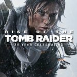 Rise of the Tomb Raider 20 Jahre Jubiläum Trailer Plus 100.000 Credits