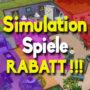 Beste rabatt für die Top Simulation Spiele (PC, PS4, Xbox One)