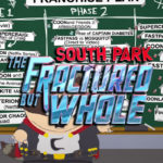 South Park The Fractured But Whole Release Datum endlich bestätigt!