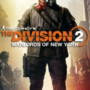 The Division 2 Warlords of New York Update Größen enthüllt