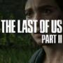 The Last Of Us 2  Startdatum aufgeschoben | Kein neues Erscheinungsdatum festgelegt