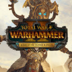 Total War Warhammer 2 Rise of the Tomb Kings Legendäre Lords