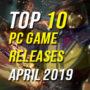 Top 10 PC-Spiele für April 2019