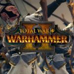 High Elves im Neuen Total War Warhammer 2 Campaign Gameplay hervorgehoben