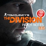 Tom Clancys The Division Patchnotes