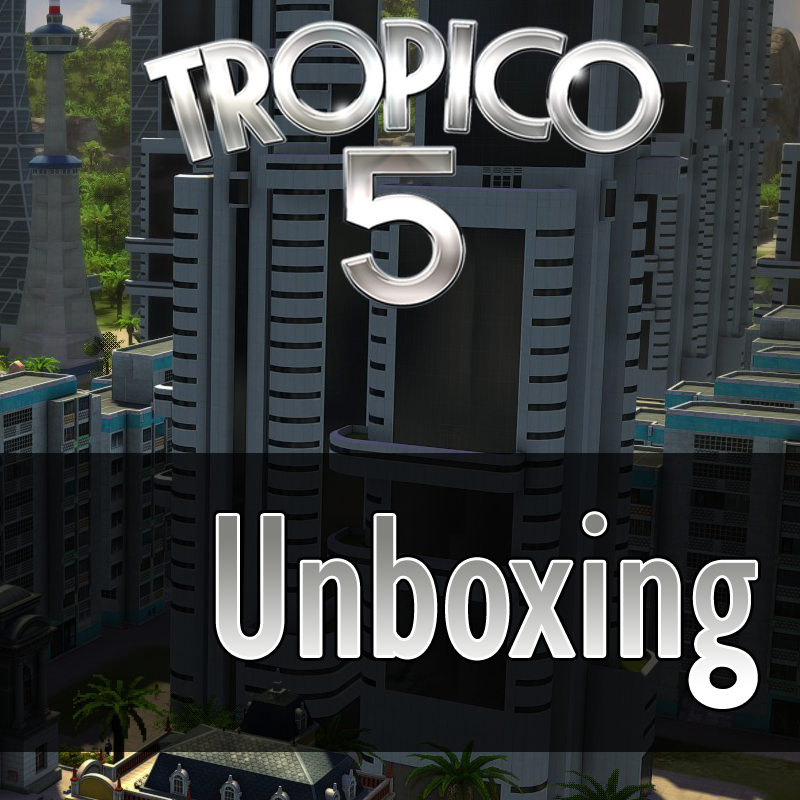 Tropico 5 Unboxing Feature