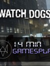 Watch Dogs 14 Min Gamesplay