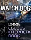 Watch Dogs Dark Clouds Interactive Book