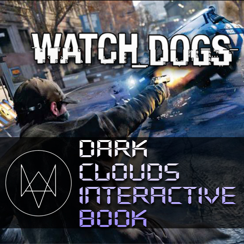 Watch Dogs Dark Clouds Interactive Book