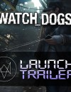 Watch Dogs Launch Trailer