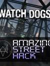 Watch Dogs Amazing Street Hack