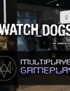 Watch Dogs Multiplayer Gameplay
