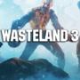 Wasteland 3 Besonderheiten! Hier ist, was Sie wissen müssen