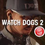 Watch Dogs 2 Launch Trailer raus, eine Woche vor Spielrelease