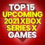 15 der besten kommenden 2021 Xbox Serie X Spiele und Preise vergleichen