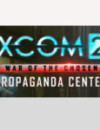 XCOM 2 War of the Chosen Propaganda Center Photobooth – Jetzt FREI auf Steam verfügbar
