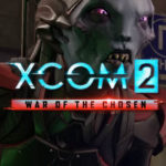 XCOM 2 War of the Chosen Neues Features aufgedeckt