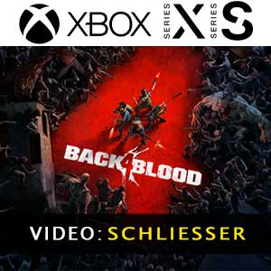 Back 4 Blood Xbox Series X Video Trailer