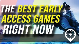 15 der Besten Early-Access-Spiele, um sofort einsteigen zu können