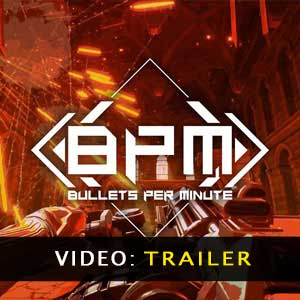 BPM BULLETS PER MINUTE Trailer-Video