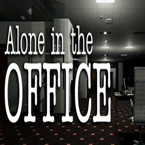 Alone in the Office